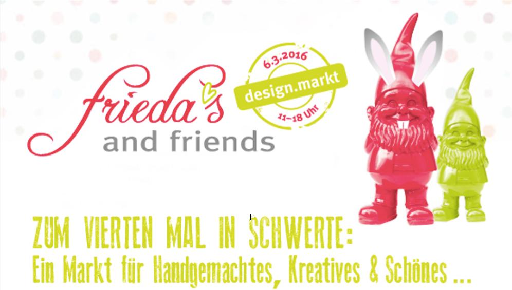 Besuchen Sie uns auf dem design.markt: frieda´s and friends am 06.03.2016, 11:00-18:00 Uhr